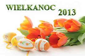 WIELKANOC 2013 Wesołych Świąt